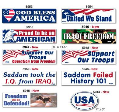 Our patriotic white vinyl removable bumper stickers are 3 x 11 1 2 except for item 5944 4 x 6 bumper sticker designs can be combined at no charge